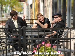 Image for Hey Now, Morris Fader