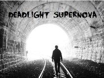 Deadlight Supernova