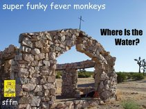 Super Funky Fever Monkeys
