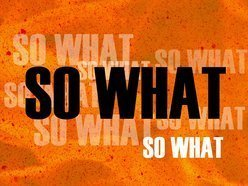 Image for So What