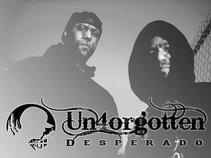 Un4gotten Desperados'