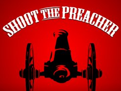 Image for Shoot The Preacher