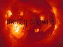 Mercy Drowns