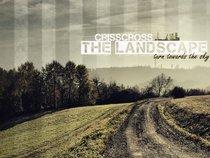 CrissCross The Landscape