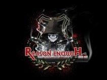 Reason Enough