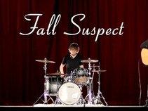 Fall Suspect
