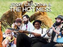 Jessy Carolina and The Hot Mess