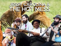Jessy Carolina and The Hot Mess