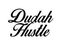 Dudah Hustle