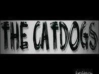 The CatDogs