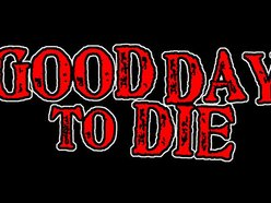 Image for Good Day To Die