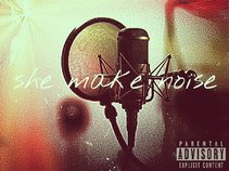 She Make Noise (Poet Erotica)