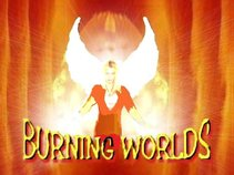 Burning Worlds