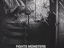 FIGHTS MONSTERS