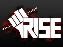 Till They Rise