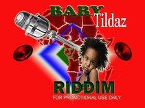 BABY TILDAZ RIDDIM