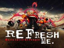 Refresh. Me