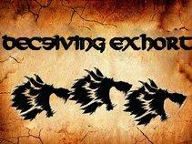 Deceiving Exhort
