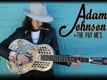 Adam Johnson & the Pay Me's