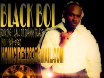 BLACK BOI AKA ''MR. FIRST 48''