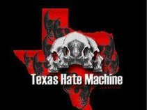 Texas Hate Machine