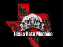 Texas Hate Machine