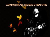Canadian Friends and Fans of Brad Byrd