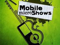 Mobile Micro Shows