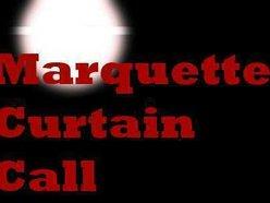 Marquette Curtain Call