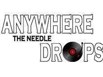 anywheretheneedledrops