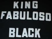 King Fabuloso Black