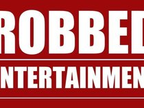 robbed entertainment