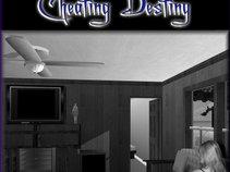 Cheating Destiny