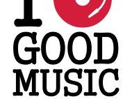 I  ♥ GOOD MUSIC
