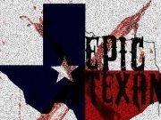 Epic Texan
