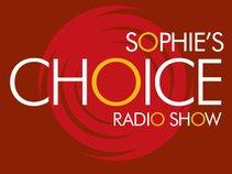 Sophie's Choice Radio-Show