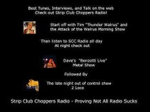 2 Loco  (Strip Club Choppers Radio)