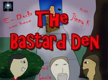 Bastard Den