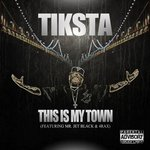 This Is My Town (Feat. Mr. Jet Black & 4 Rax)