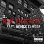 SJ - Run This City feat. Derick Elmore