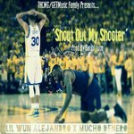 Shout Out My Shooter (single)