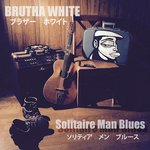 Solitaire Man Blues
