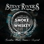 Where There's Smoke There's Whiskey (Single)