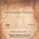 Troublesome Feelings