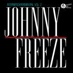 Johnny Freeze - INTERNATIOXPEREMENTIAL VOL. 2