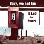 Baby, we had fun (ft. Robert)