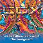 CCX cross cultural x-periment • the vanguard