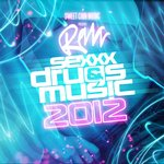 SeXXX Drugs Music 2012
