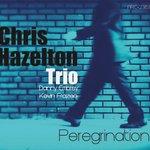 PEREGRINATION by Chris Hazelton Trio