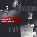PAIN INTO PASSION